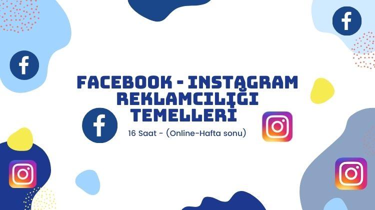facebook instagram reklamcılığı temelleri online haftasonu eğitim